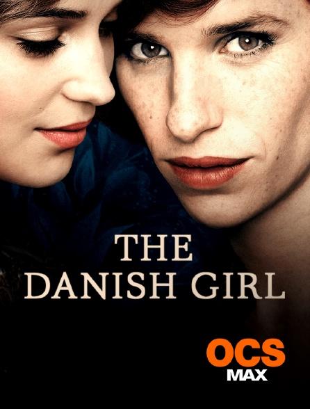 OCS Max - The Danish Girl