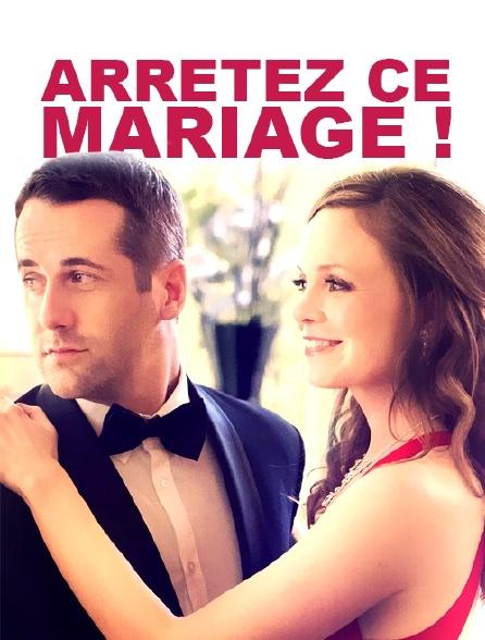Arrêtez ce mariage !