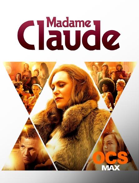 OCS Max - Madame Claude