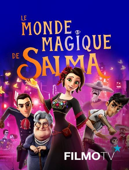 FilmoTV - Le monde magique de salma
