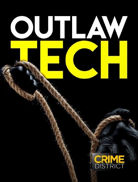 Crime District - Outlaw Tech