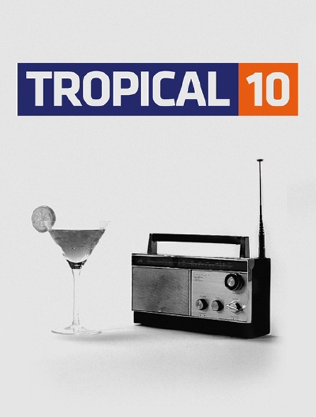 Tropical 10
