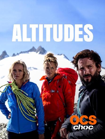 OCS Choc - Altitudes