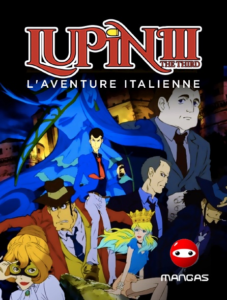 Mangas - Lupin III : L'aventure italienne