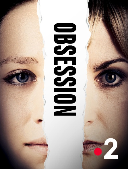 France 2 - Obsession