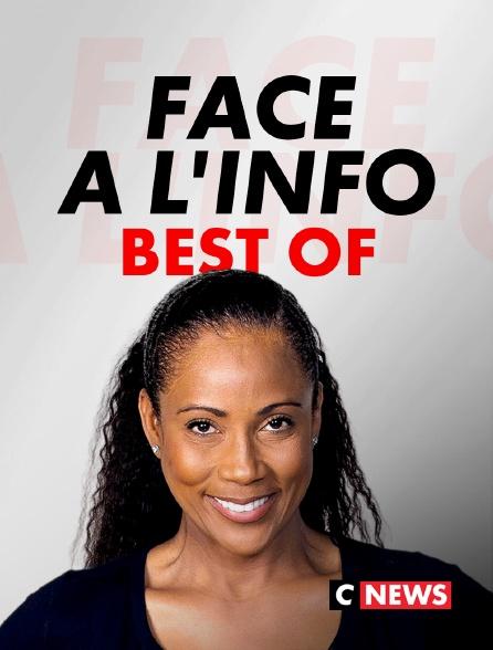 CNEWS - Best Of Face à l'info