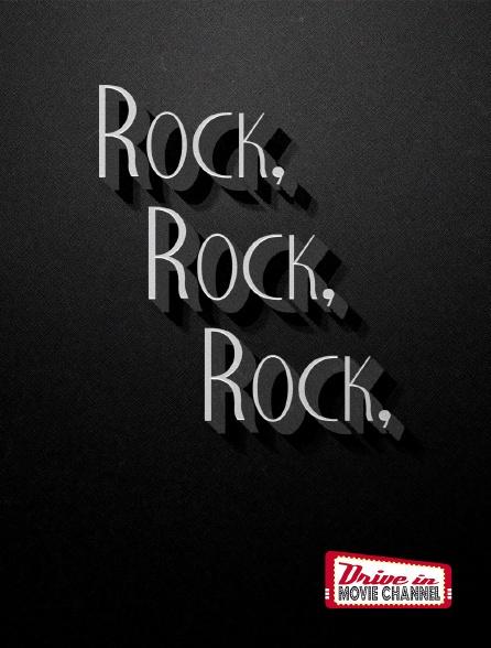 Drive-in Movie Channel - Rock, Rock, Rock