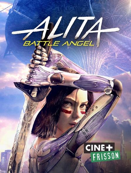 Ciné+ Frisson - Alita : Battle Angel