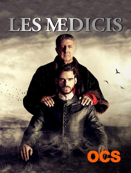 OCS - Les Médicis