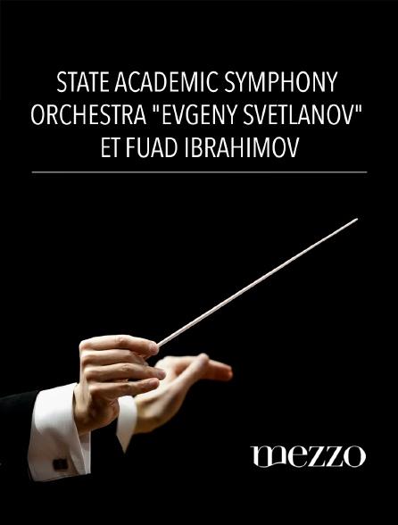 "Mezzo - State Academic Symphony Orchestra ""Evgeny Svetlanov"" et Fuad Ibrahimov"
