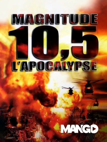 Mango - Magnitude 10.5 : l'apocalypse
