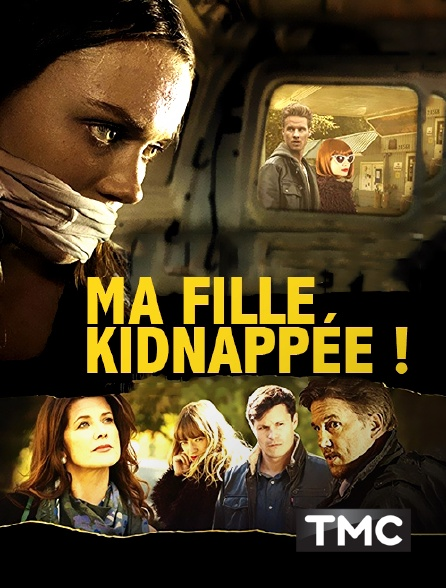 TMC - Ma fille kidnappée !