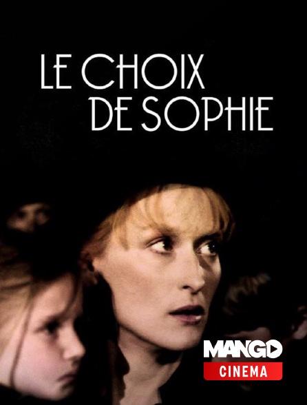 MANGO Cinéma - Le choix de sophie