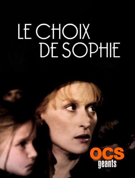 OCS Géants - Le choix de Sophie