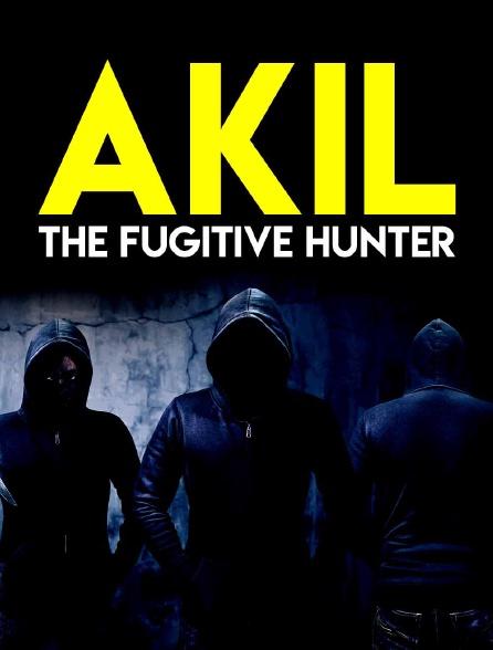 Akil the Fugitive Hunter