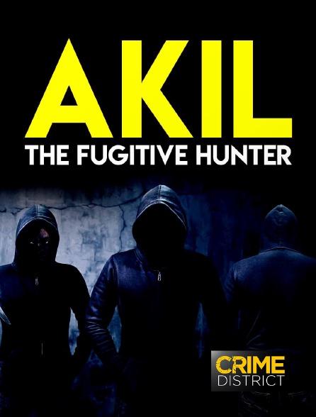 Crime District - Akil the Fugitive Hunter