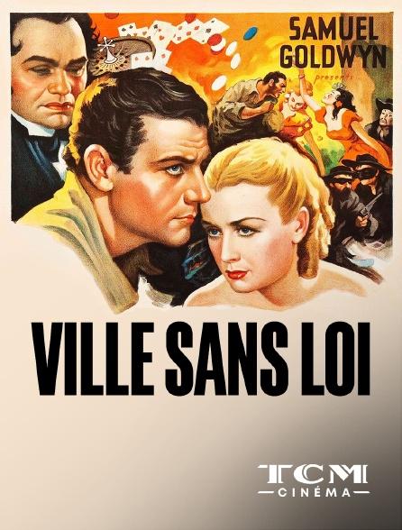 TCM Cinéma - Ville sans loi