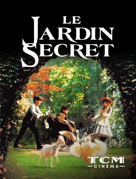TCM Cinéma - Le jardin secret