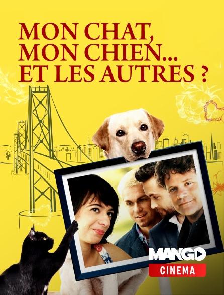 MANGO Cinéma - Mon chat, mon chien... et les autres ?