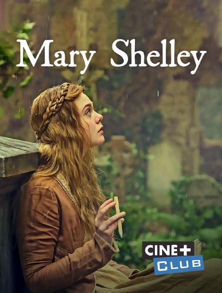 Ciné+ Club - Mary Shelley