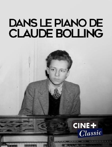 Ciné+ Classic - Dans le piano de Claude Bolling