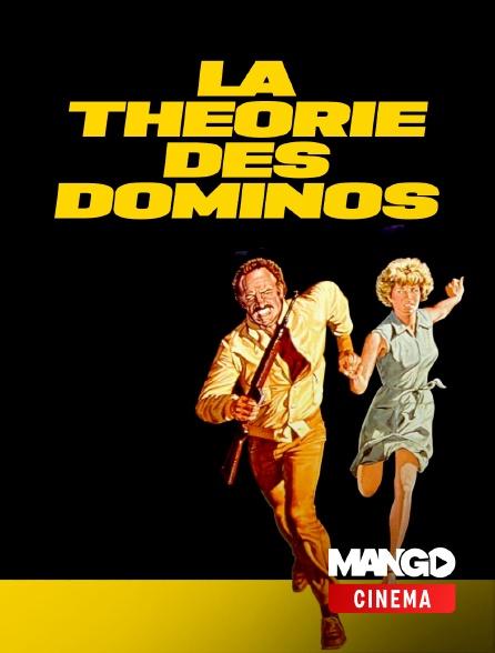MANGO Cinéma - La Théorie des dominos