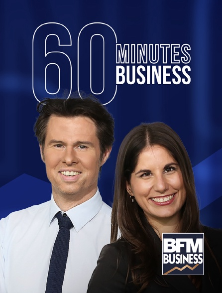 BFM Business - 60 minutes business