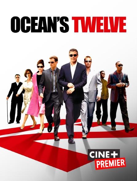 Ciné+ Premier - Ocean's Twelve