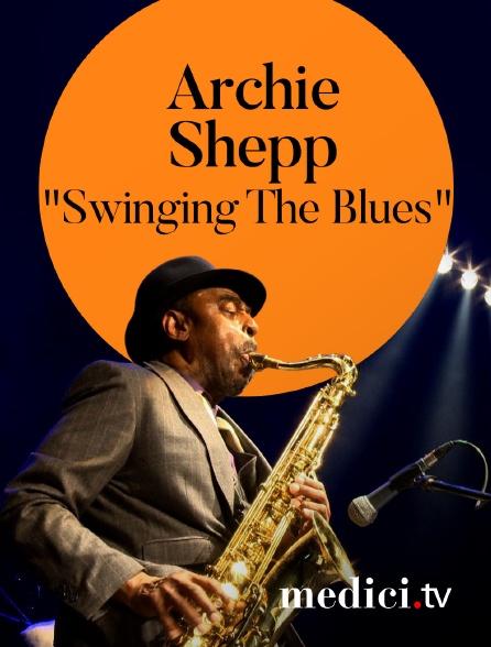 """Medici - Archie Shepp interprète """"Swinging The Blues"""" à Jazz à la Villette"""