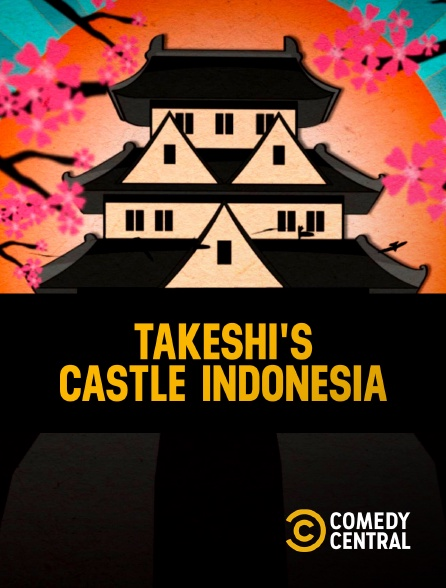Comedy Central - Takeshi's Castle Indonesia