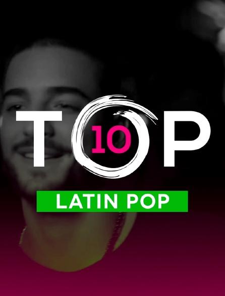 Top 10 Latin Pop