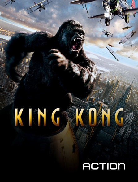 Action - King Kong