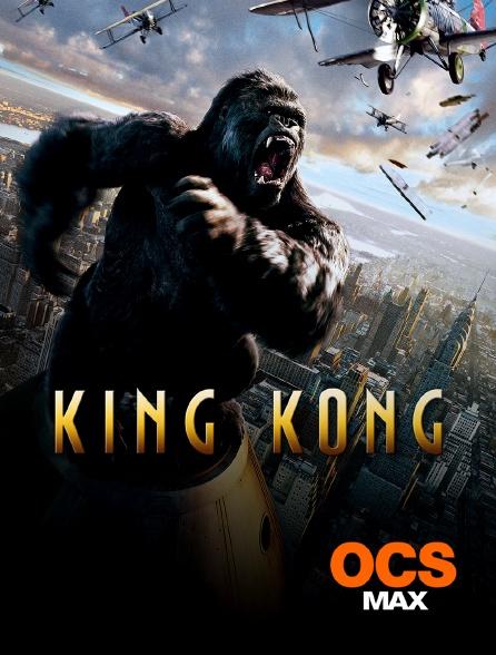 OCS Max - King Kong
