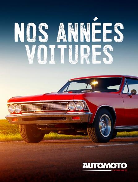 Automoto - Nos années voitures