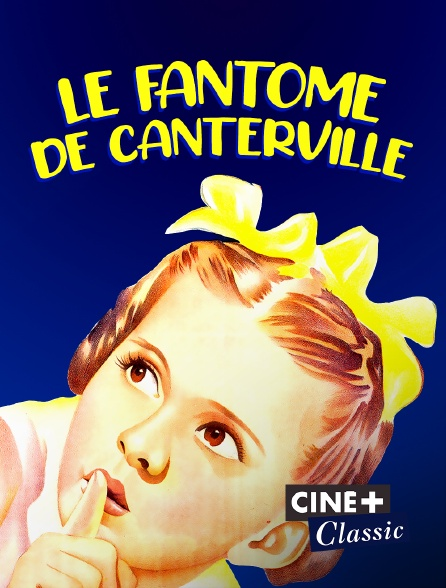 Ciné+ Classic - Le fantôme de Canterville