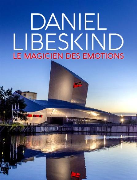 Daniel Libeskind : le magicien des émotions