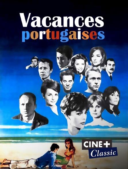 Ciné+ Classic - Vacances portugaises