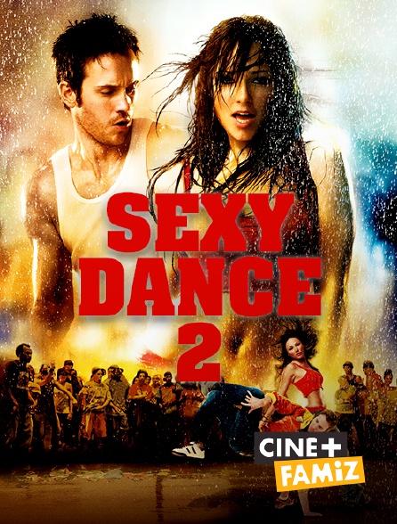Ciné+ Famiz - Sexy Dance 2