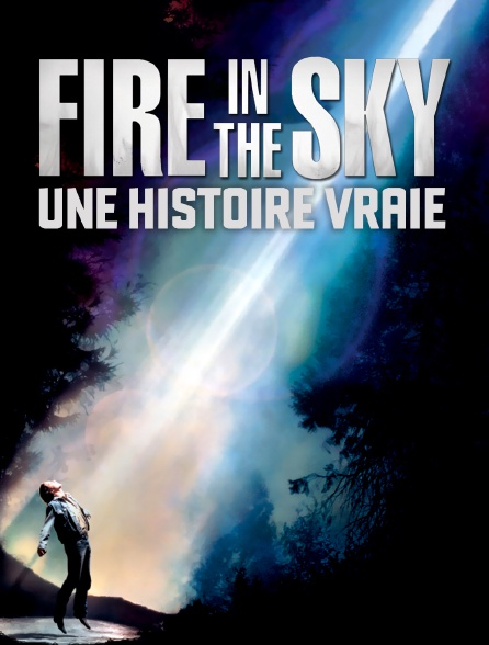Fire in the Sky : une histoire vraie