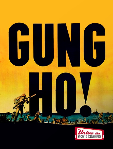 Drive-in Movie Channel - Gung Ho !