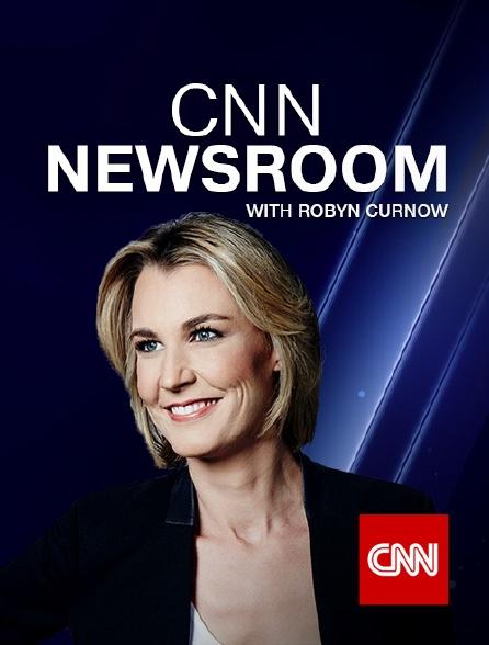 CNN - CNN Newsroom with Robyn Curnow