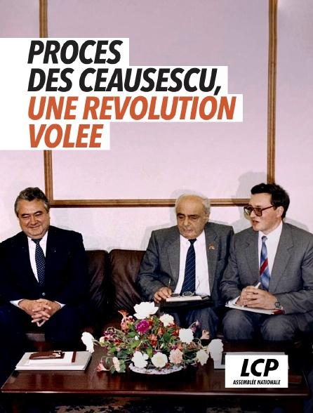 LCP 100% - Procès des Ceausescu, une révolution volée