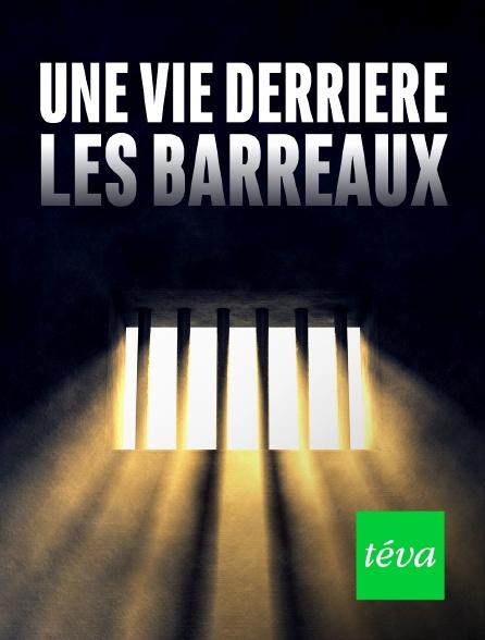 Téva - Une vie derrière les barreaux