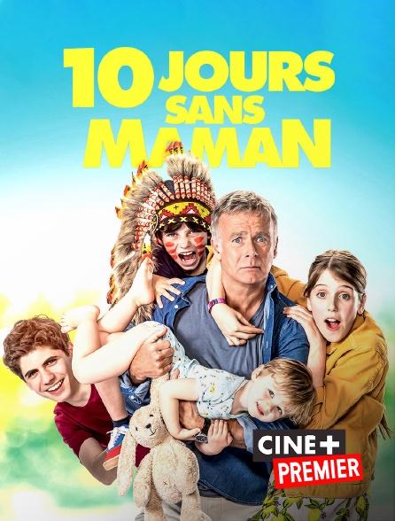 Ciné+ Premier - 10 jours sans maman