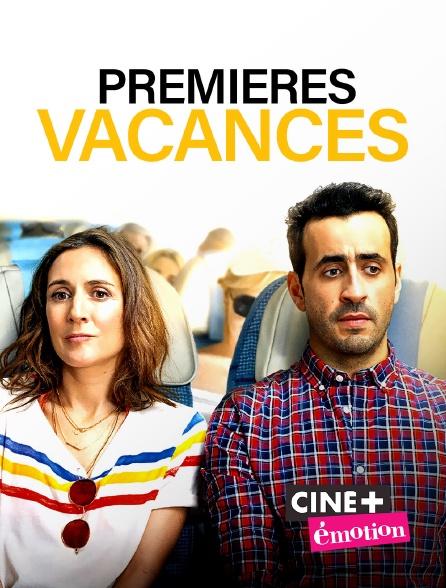Ciné+ Emotion - Premières vacances