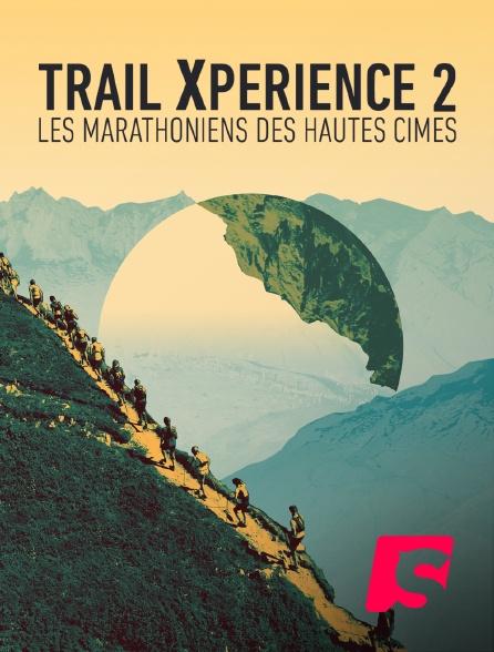 Spicee - Trail Xperience, les marathoniens des hautes cimes - Episode 2