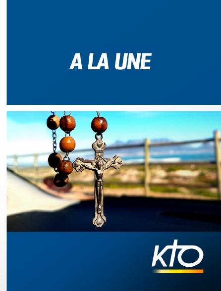 KTO - A la Une
