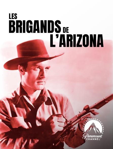 Paramount Channel - Les brigands de l'Arizona