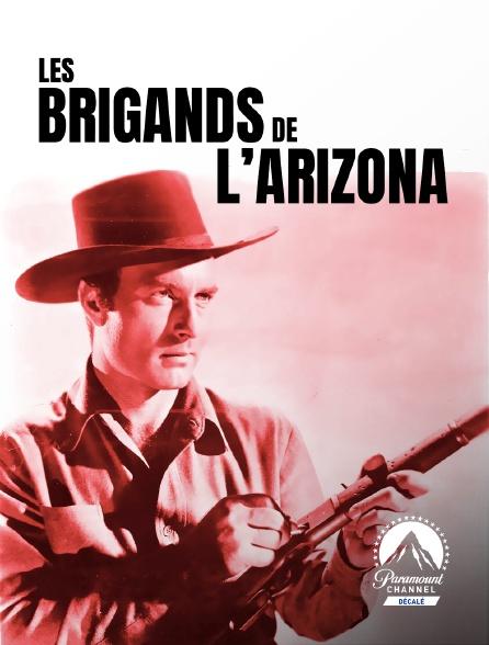 Paramount Channel Décalé - Les brigands de l'Arizona