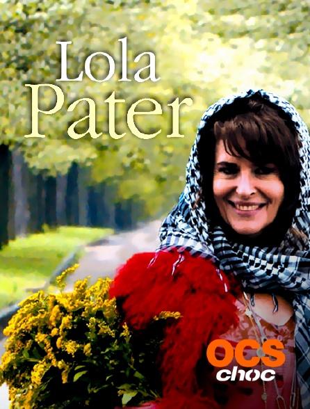 OCS Choc - Lola Pater